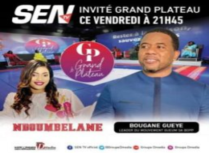 GRAND PLATEAU – Invité BOUGANE GUEYE DANY